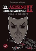 El asesino de comparsistas II. Tras la máscara af Fernando Macias Grosso