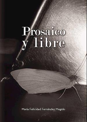 Prosaico y libre