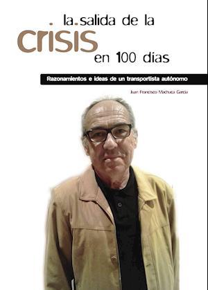 La salida de la crisis en 100 días