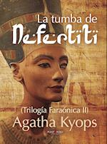 La tumba de Nefertiti af Agatha Kyops