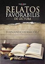 Relatos favorabilis de Lectura af Fernando Bermúdez Cristobal