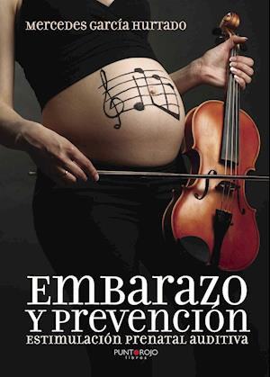 Embarazo y prevención af Mercedes García Hurtado