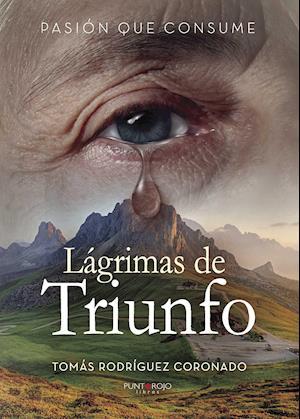 Lagrimas de Triunfo af Tomás Rodríguez Coronado