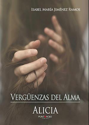 Vergüenzas del Alma af Isabel María Jiménez Ramos