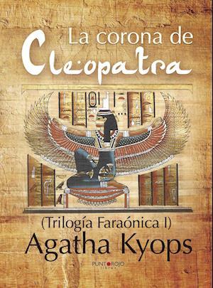 La corona de Cleopatra af Agatha Kyops
