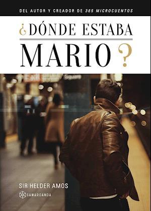 ¿Dónde estaba Mario?