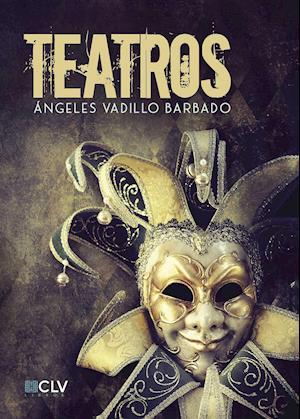 Teatros af Ángeles Vadillo Barbado