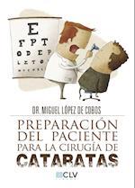 Preparación del paciente para la cirugía de cataratas af Dr. Miguel López  De Cobos, Dr. Miguel López  De Cobos, Dr. Miguel López  De Cobos
