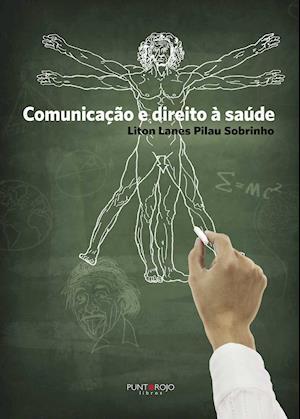 Comunicação e direito à saúde af Liton Lanes Pilau Sobrinho