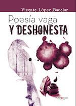 Poesía vaga y deshonesta af Vicente López Bacelar