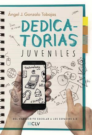 Dedicatorias juveniles af Angel Jesús Gonzalo Tobajas