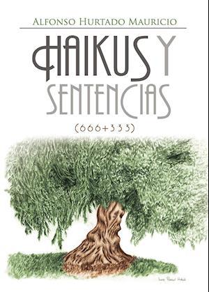 Haikus y Sentencias (666+333)