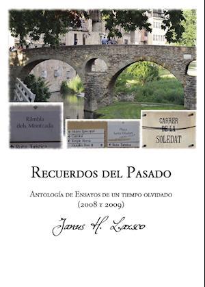 Recuerdos del pasado af Janus H.  Lazsco, Janus H.  Lazsco, Janus H.  Lazsco