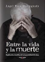 Entre la vida y la muerte af Ángel Recuenco Aguado