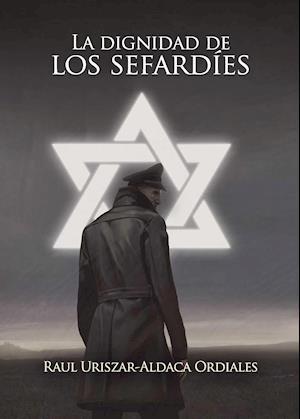 La dignidad de los sefardíes