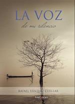 La voz de mi silencio af Rafael Vasquez Cuellar