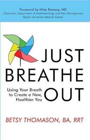 Bog, paperback Just Breathe Out af Betsy Thomason