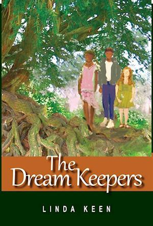 Dream Keepers af Linda Keen