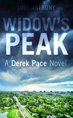 Widow's Peak af Joel Anthony
