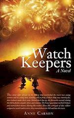 Watch Keepers: A Novel