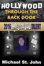 Hollywood Through the Back Door (Hollywood Talent) af Michael St John