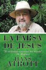 La Farsa de Jesus