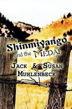 Shinmiyango and the Medal