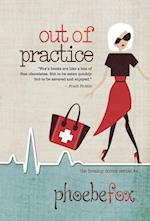 Out of Practice (Breakup Doctor, nr. 4)