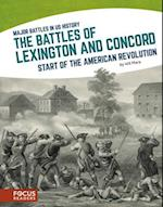 The Battles of Lexington and Concord (Major Battles in US History)