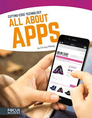 Cutting Edge Technology: All About Apps