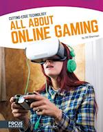All About Online Gaming (Cutting Edge Technology)