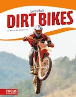 Dirt Bikes (Lets Roll)