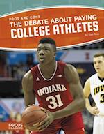 The Debate About Paying College Athletes (Pros and Cons)