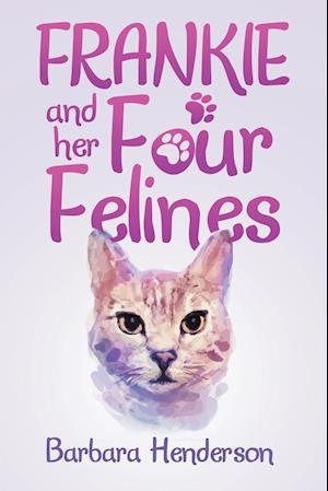 Bog, paperback Frankie and Her Four Felines af Barbara Henderson