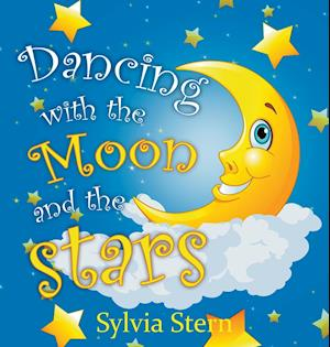 Bog, hardback Dancing with the Moon and Stars af Sylvia Stern