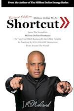 Million Dollar MLM Shortcut (Revised Edition)
