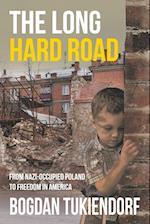 The Long Hard Road
