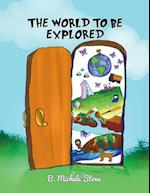 The World to Be Explored