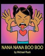 Nana Nana Boo Boo