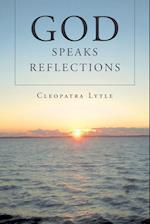 God Speaks Reflections
