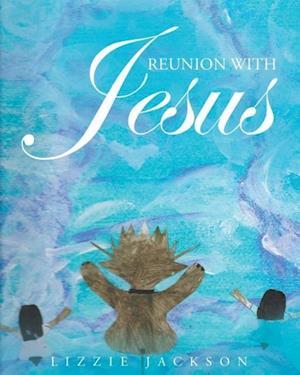 Bog, paperback Reunion with Jesus af Lizzie Jackson