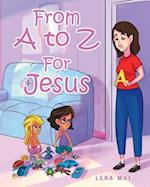 From A to Z for Jesus