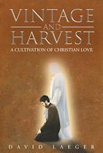 Vintage and Harvest a Cultivation of Christian Love