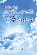 I Saw My Mother and Father in Heaven