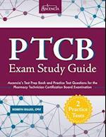 Ptcb Exam Study Guide af Ascencia Test Prep, Ptcb Exam Prep Team, Robbyn Gilleo Cpht