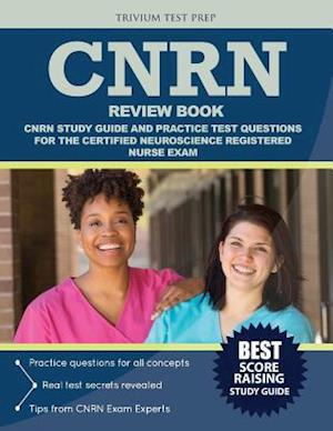 Bog, paperback Cnrn Review Book af Trivium Test Prep, Cnrn Exam Prep Team