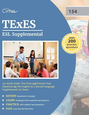 Bog, paperback Texes ESL Supplemental 154 Study Guide af Cirrus Test Prep, Texes Esl Exam Prep Team