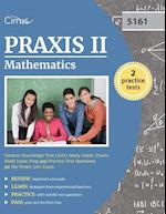 Praxis II Mathematics Content Knowledge Test (5161) Study Guide