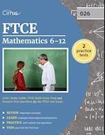 Ftce Mathematics 6-12 (026) Study Guide