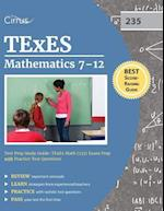 Texes Mathematics 7-12 Test Prep Study Guide
